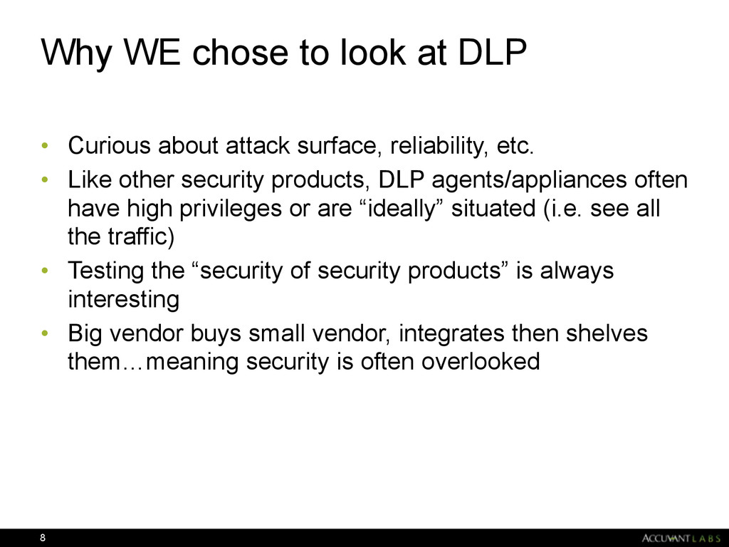 Why WE chose to look at DLP • Curious about att...