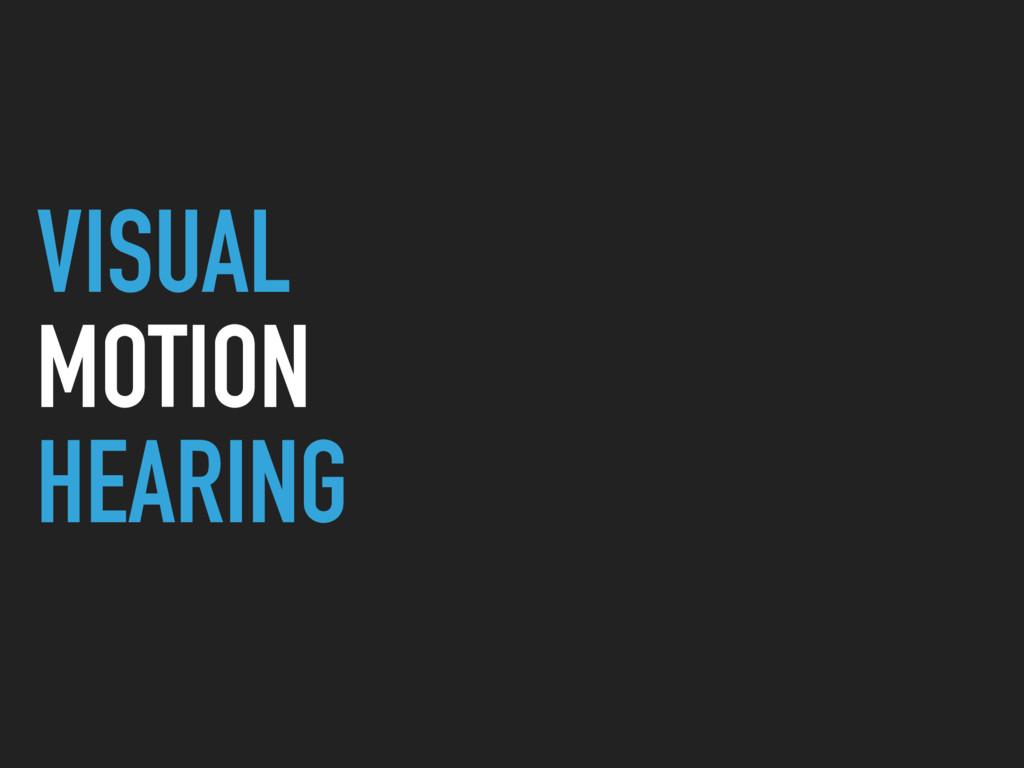 VISUAL MOTION HEARING