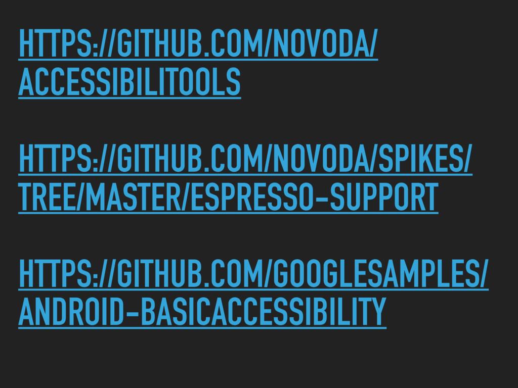 HTTPS://GITHUB.COM/NOVODA/ ACCESSIBILITOOLS HTT...