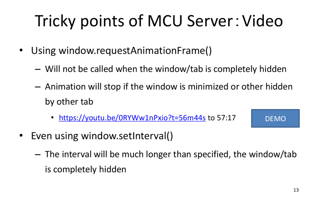 Tricky points of MCU Server:Video • Using windo...