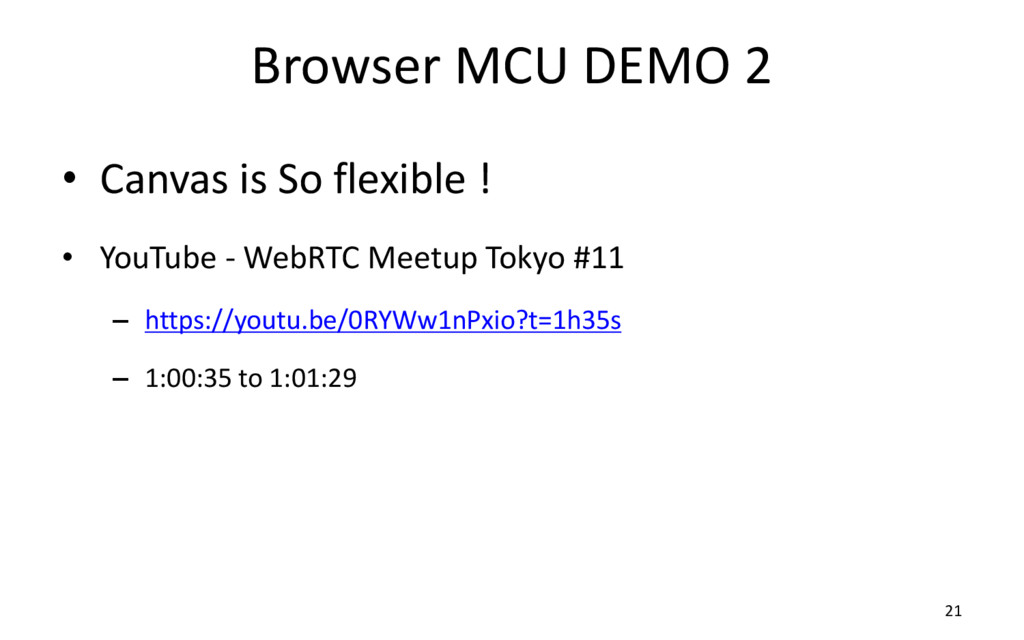 Browser MCU DEMO 2 • Canvas is So flexible ! • ...