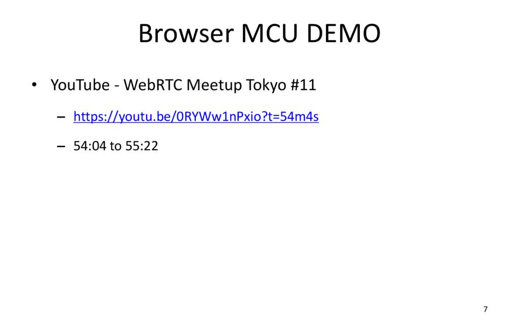 Browser MCU DEMO • YouTube - WebRTC Meetup Toky...