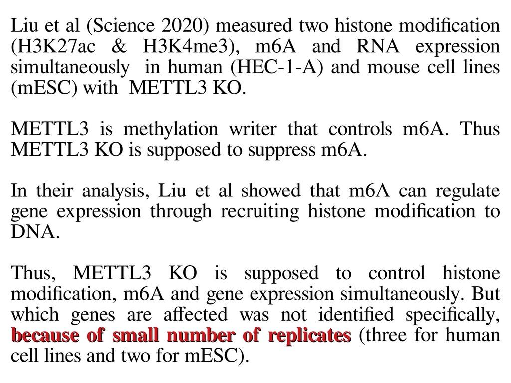 Liu et al (Science 2020) measured two histone m...