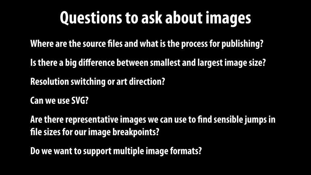 Questions to ask about images Where are the sou...