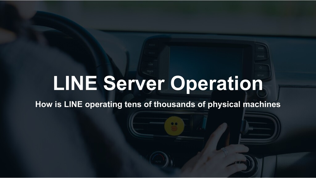 LINE Server Operation How is LINE operating ten...