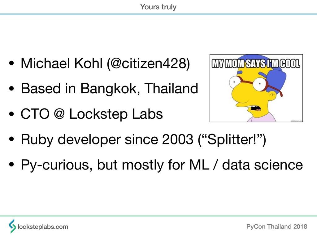 • Michael Kohl (@citizen428)  • Based in Bangko...