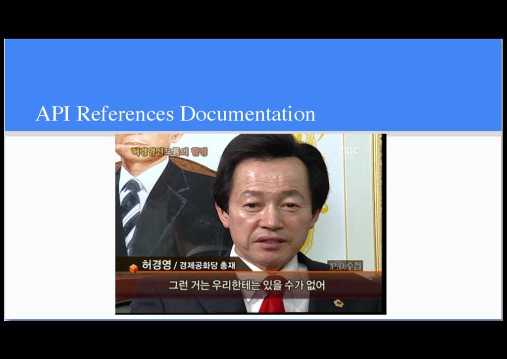 API References Documentation