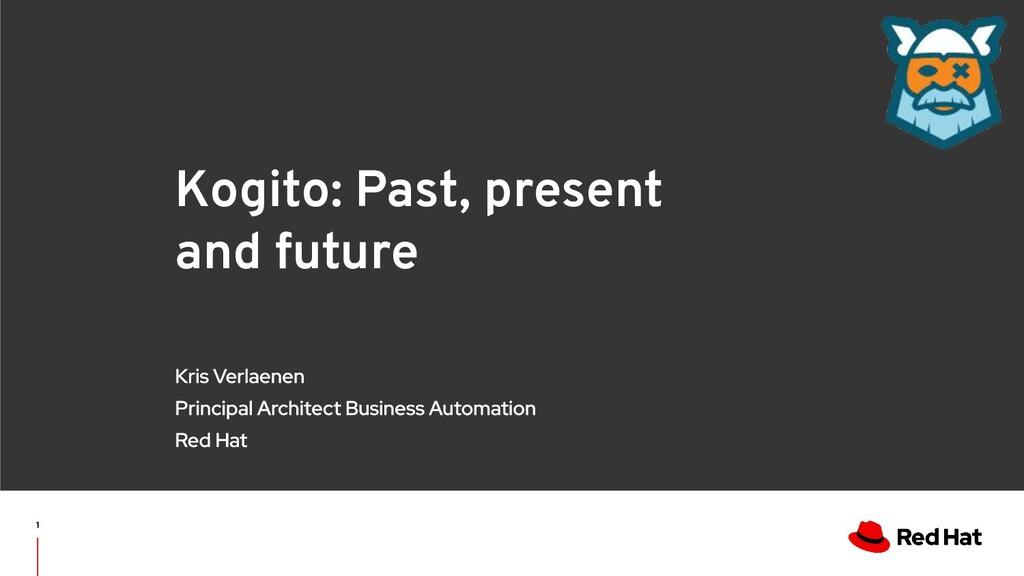 V0000000 Kogito: Past, present and future