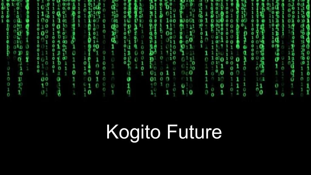 Kogito Future Kogito Future