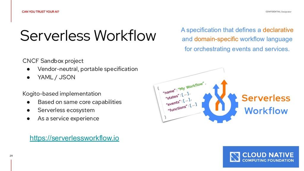 CONFIDENTIAL Serverless Workflow A specificatio...