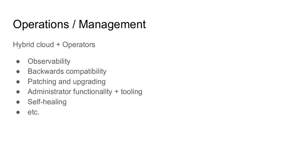 Operations / Management Hybrid cloud + Operator...