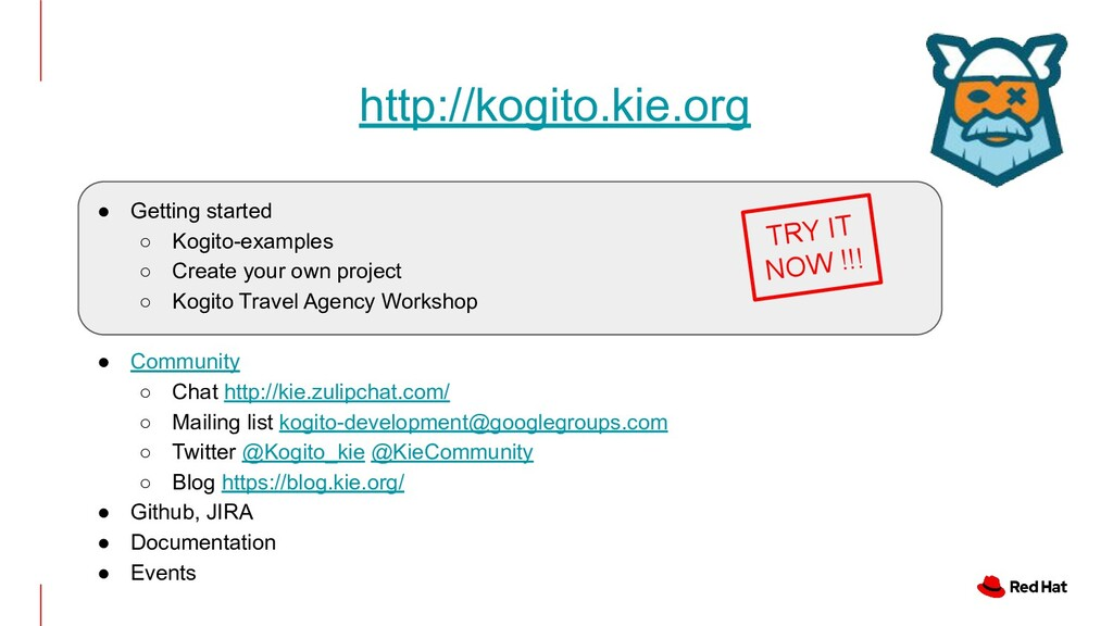 ● Getting started ○ Kogito-examples ○ Create yo...