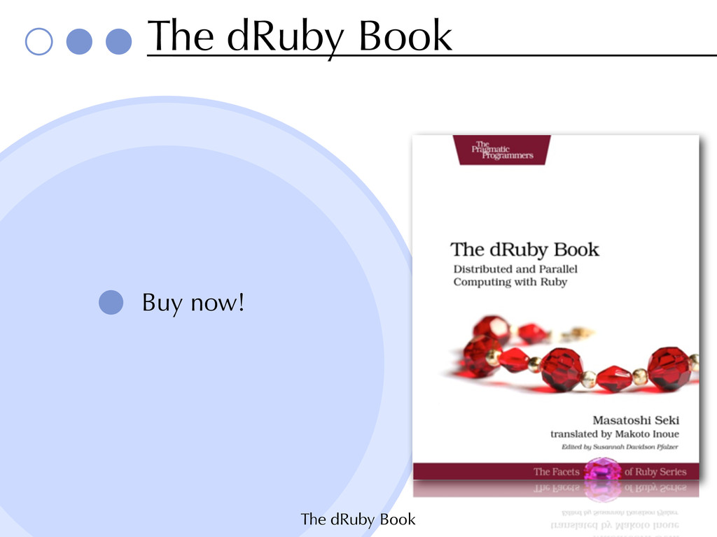 The dRuby Book The dRuby Book Buy now!