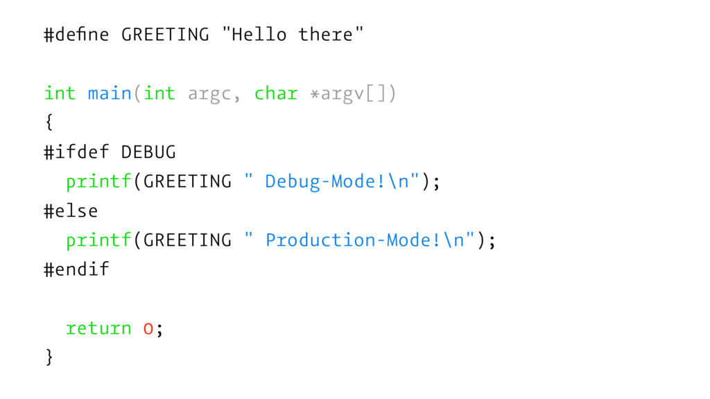 "#define GREETING ""Hello there"" int main(int argc..."