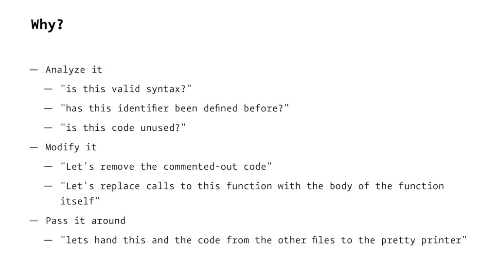 "Why? — Analyze it — ""is this valid syntax?"" — ""..."