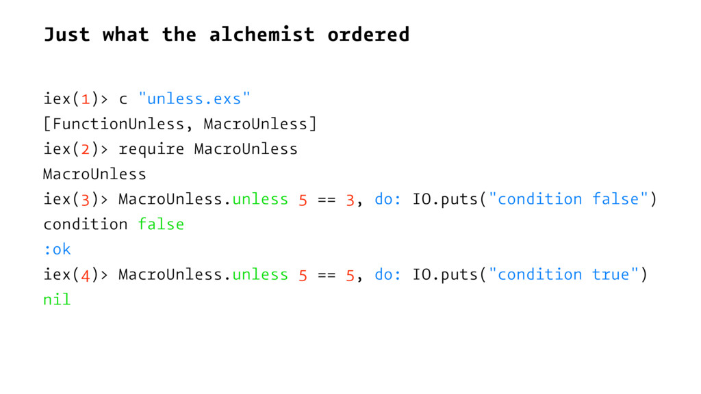 "Just what the alchemist ordered iex(1)> c ""unle..."