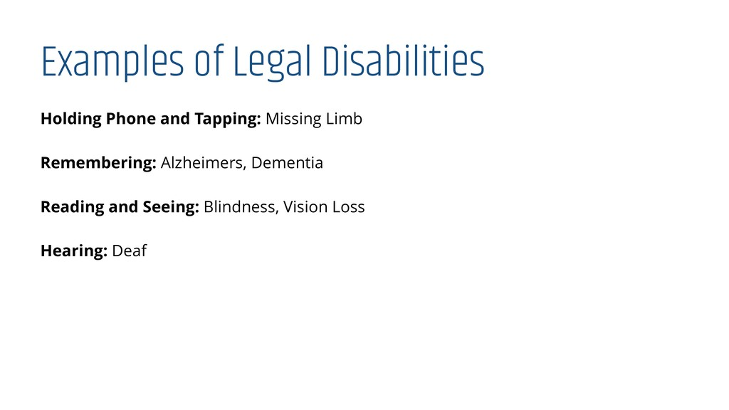 Examples of Legal Disabilities Holding Phone an...