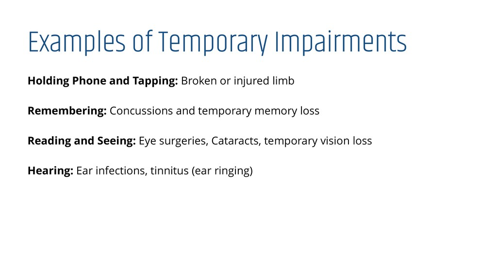 Examples of Temporary Impairments Holding Phone...