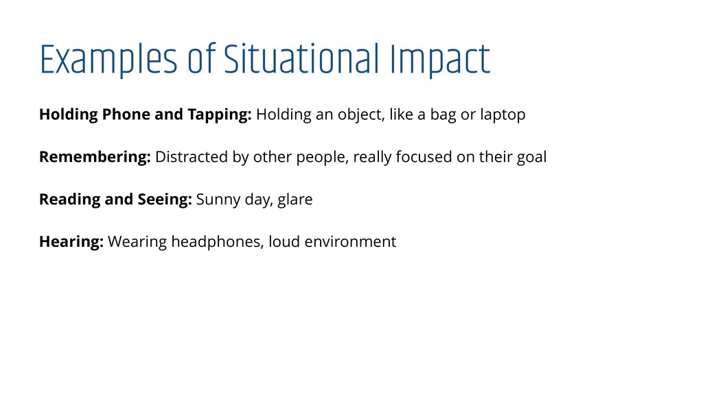 Examples of Situational Impact Holding Phone an...