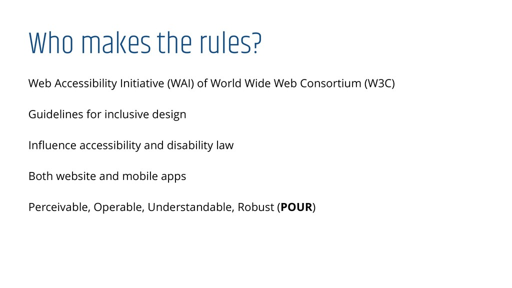 Who makes the rules? Web Accessibility Initiati...