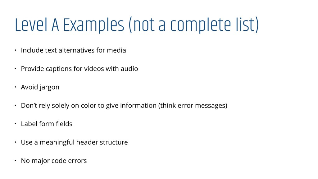 Level A Examples (not a complete list) • Includ...