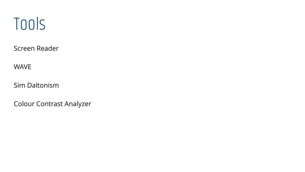 Tools Screen Reader WAVE Sim Daltonism Colour C...