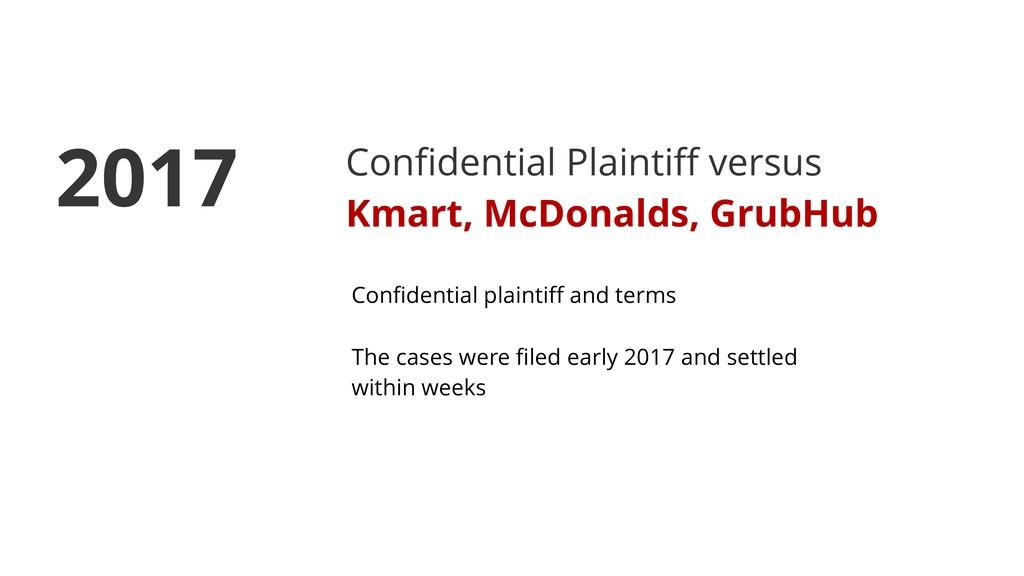Confidential Plaintiff versus Kmart, McDonalds, G...