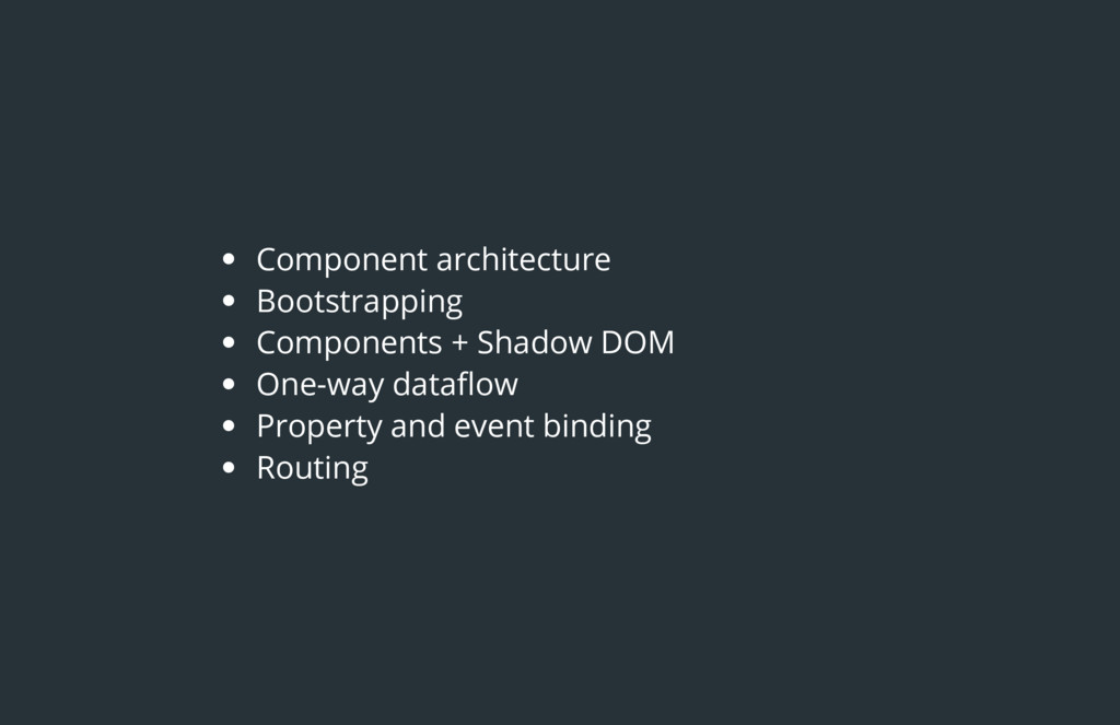 Component architecture Bootstrapping Components...