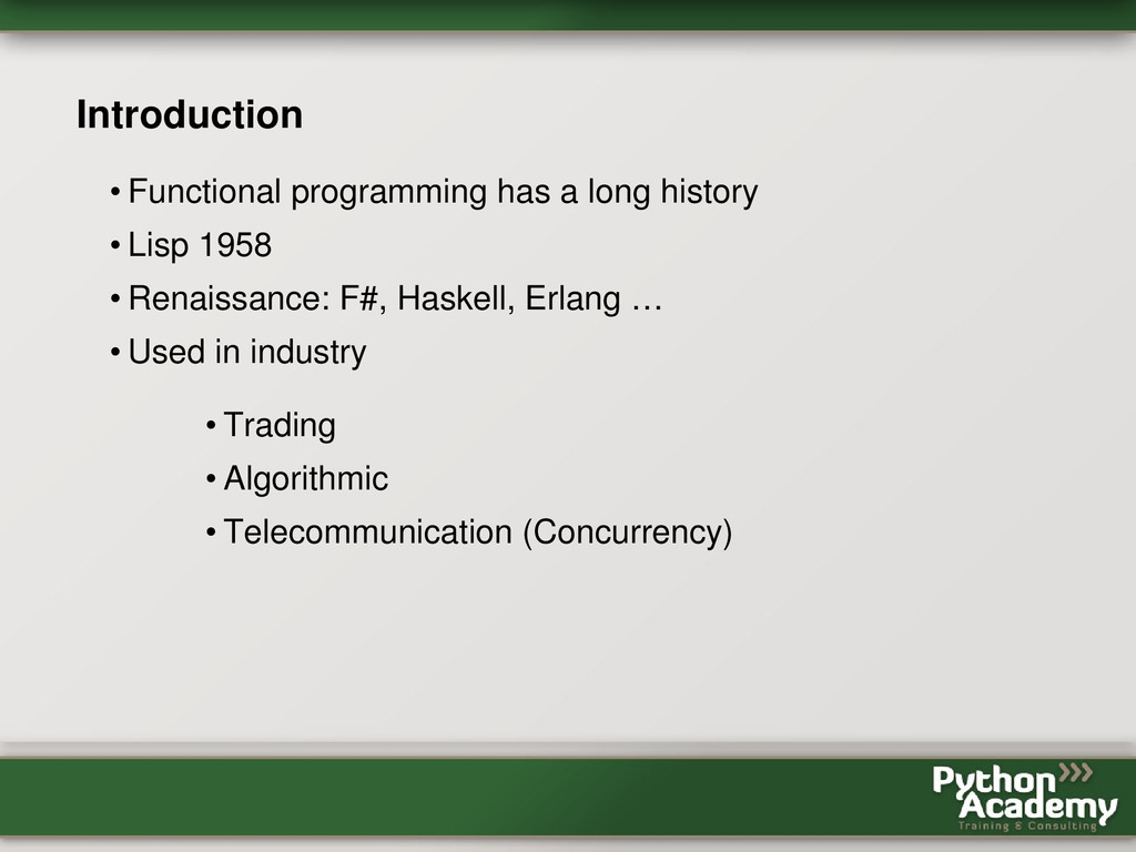 Introduction • Functional programming has a lon...