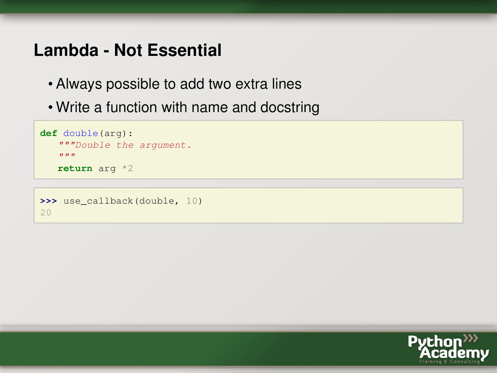 Lambda - Not Essential • Always possible to add...