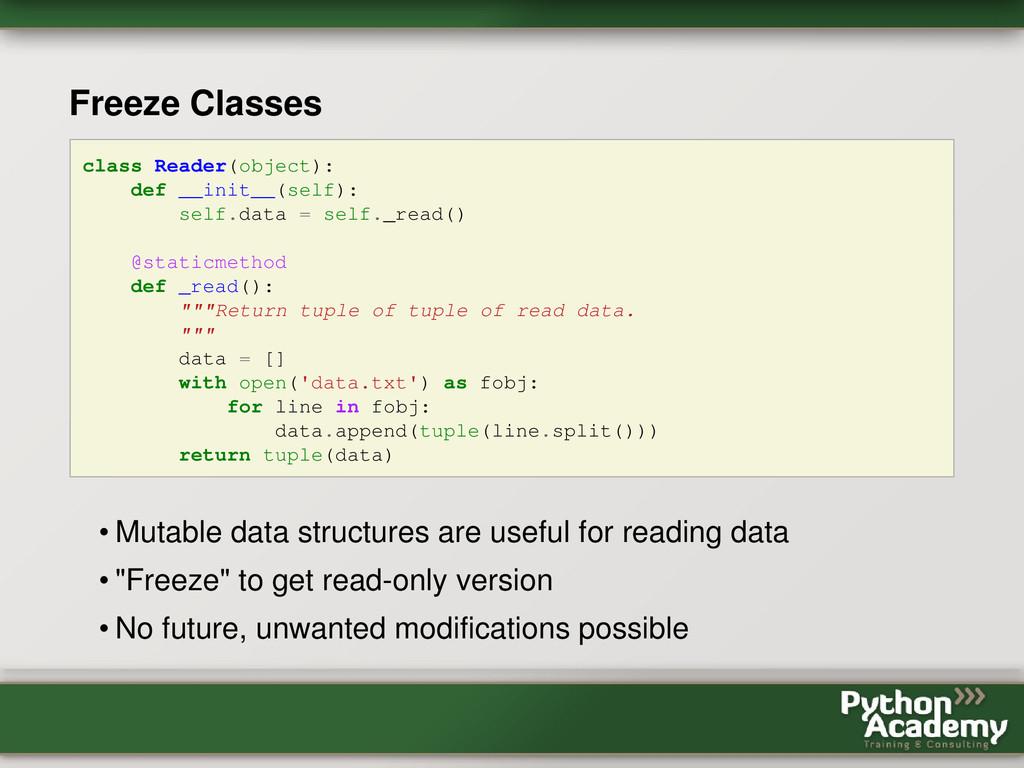 Freeze Classes class Reader(object): def __init...