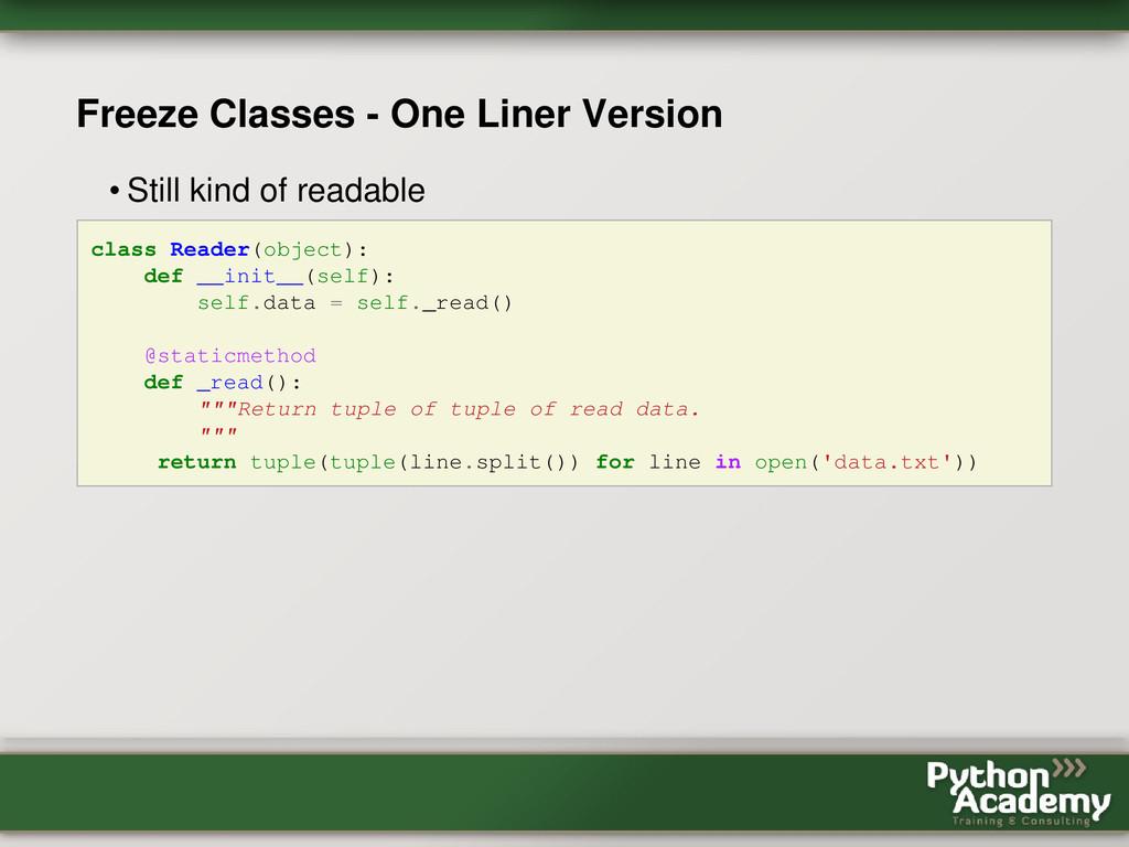Freeze Classes - One Liner Version • Still kind...