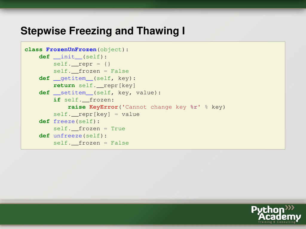 Stepwise Freezing and Thawing I class FrozenUnF...
