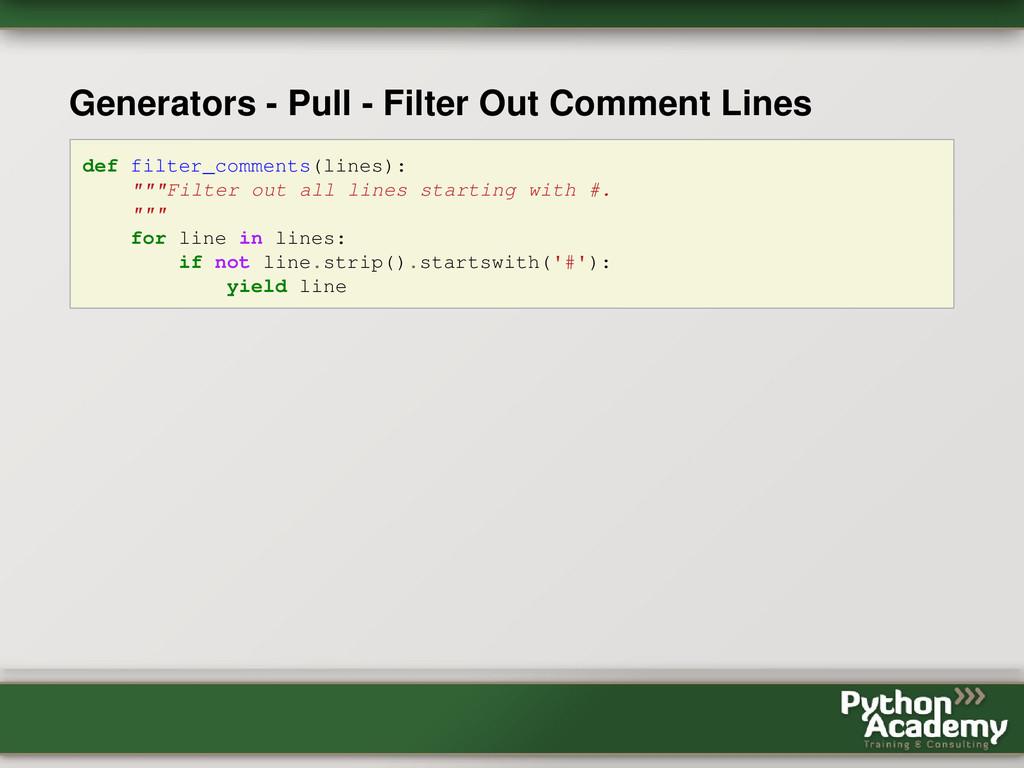 Generators - Pull - Filter Out Comment Lines de...