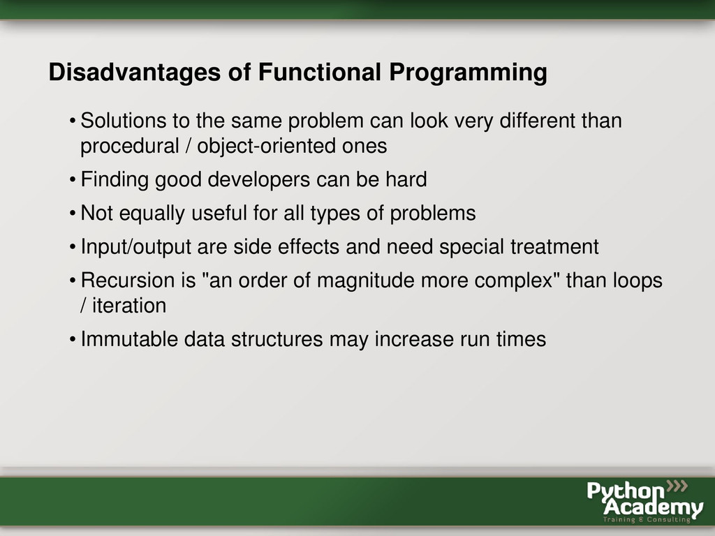 Disadvantages of Functional Programming • Solut...