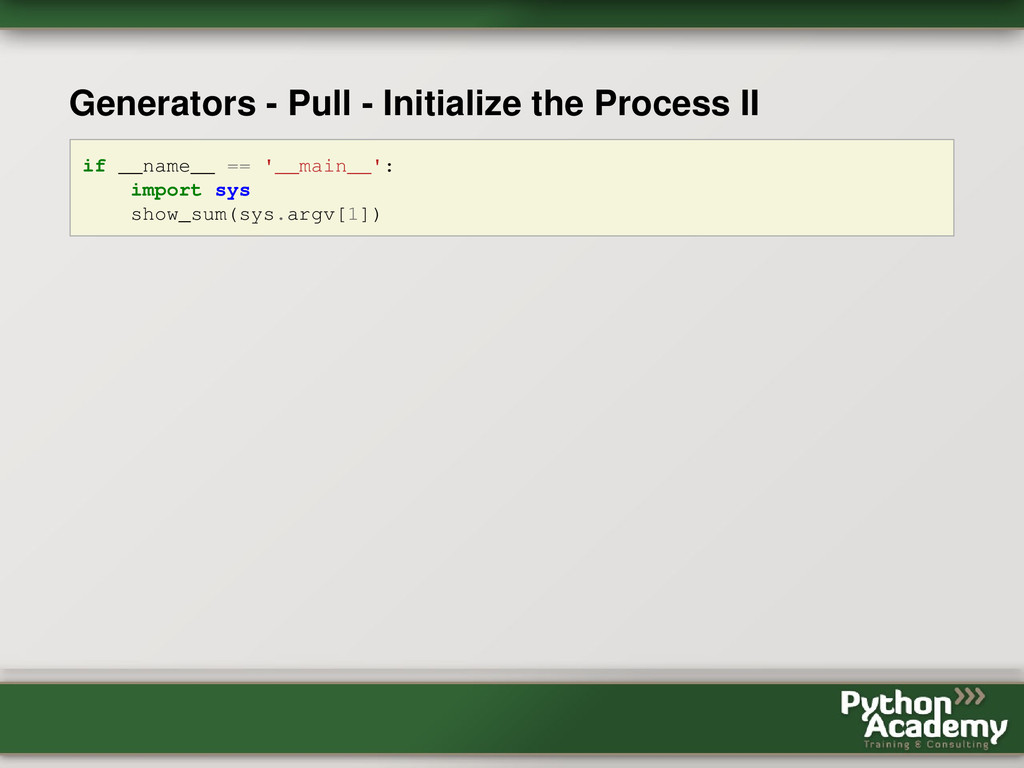 Generators - Pull - Initialize the Process II i...