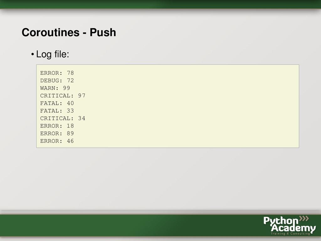Coroutines - Push • Log file: ERROR: 78 DEBUG: ...