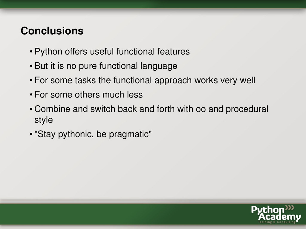 Conclusions • Python offers useful functional f...