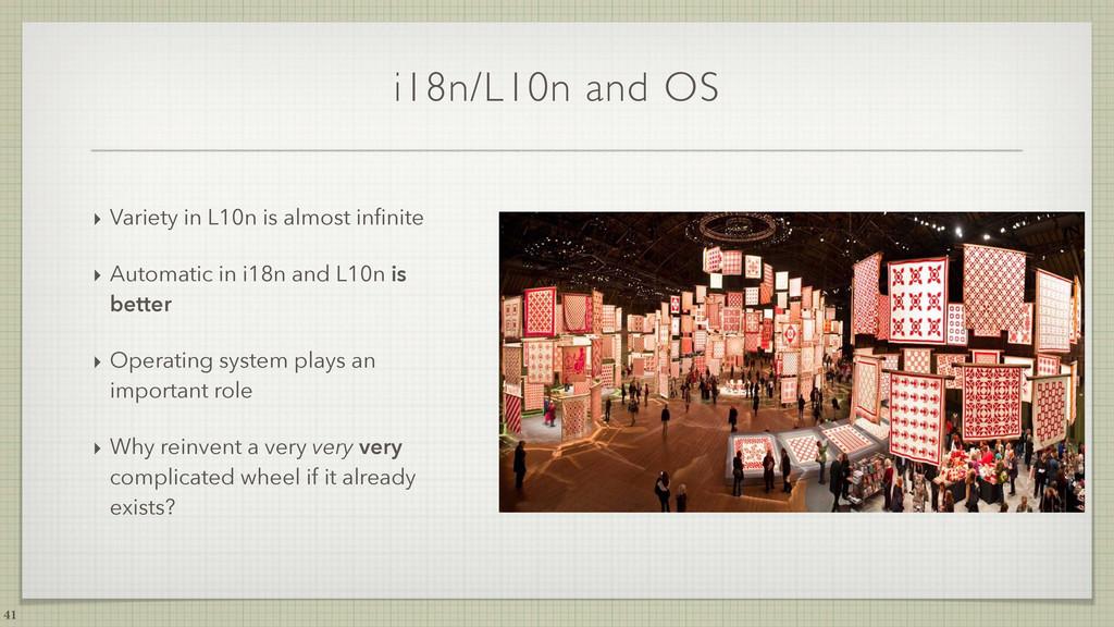 i18n/L10n and OS ‣ Variety in L10n is almost in...