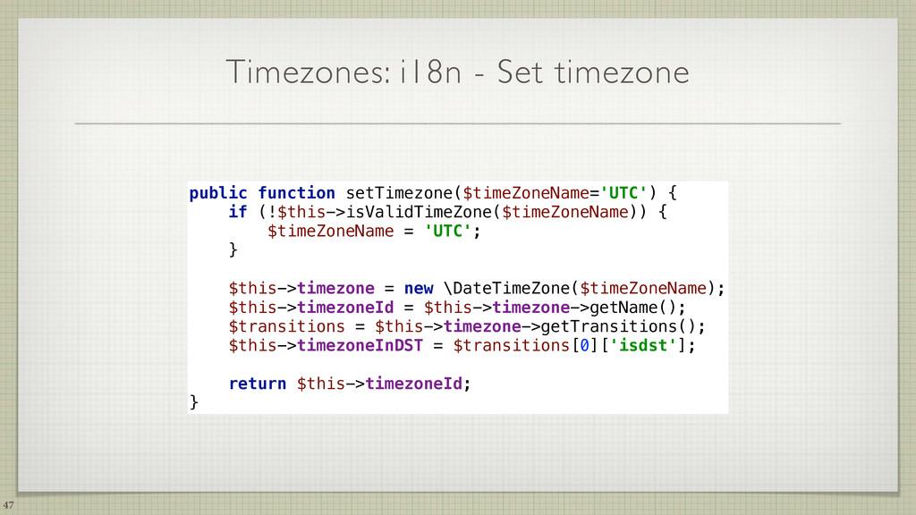 Timezones: i18n - Set timezone 47 public functi...