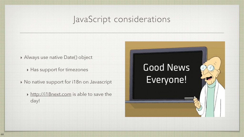 JavaScript considerations ‣ Always use native D...