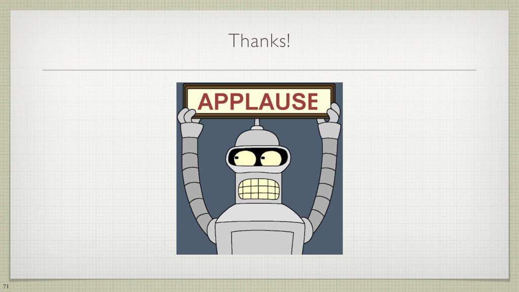 Thanks! 71
