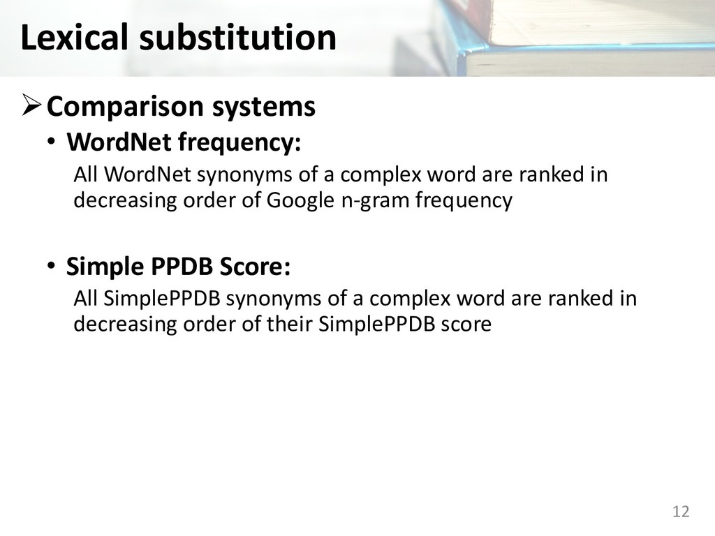 Lexical substitution ØComparison systems • Word...