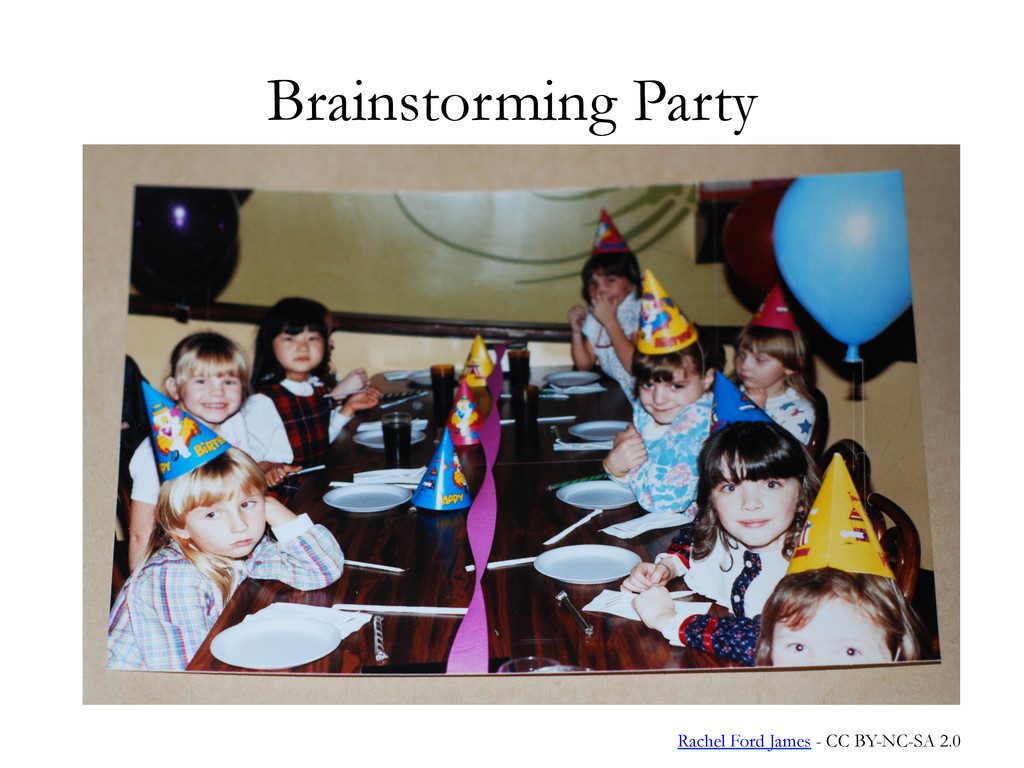 Brainstorming Party Rachel Ford James - CC BY-N...