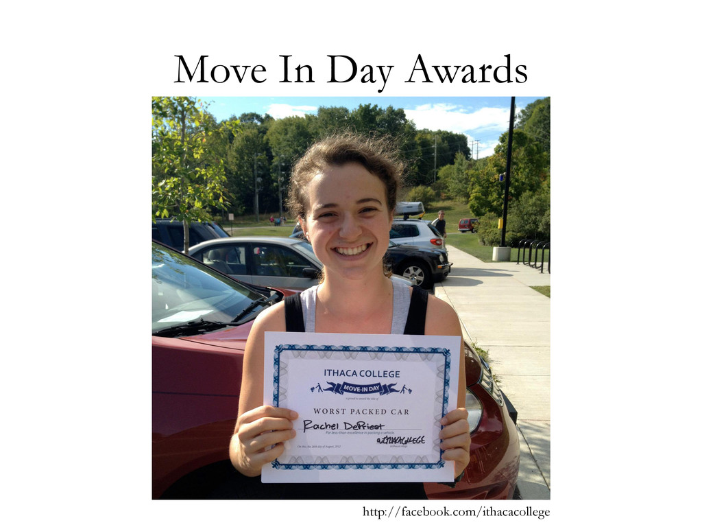 Move In Day Awards http://facebook.com/ithacaco...