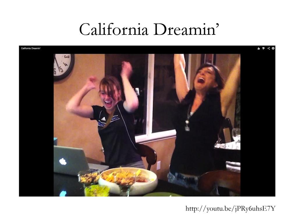 California Dreamin' http://youtu.be/jPRy6uhsE7Y