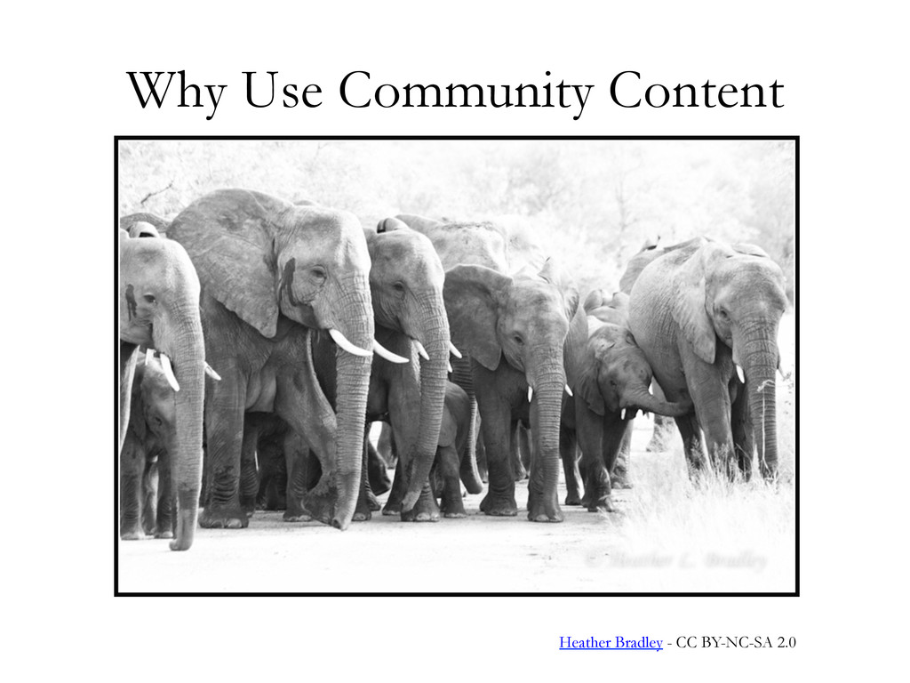 Why Use Community Content Heather Bradley - CC ...