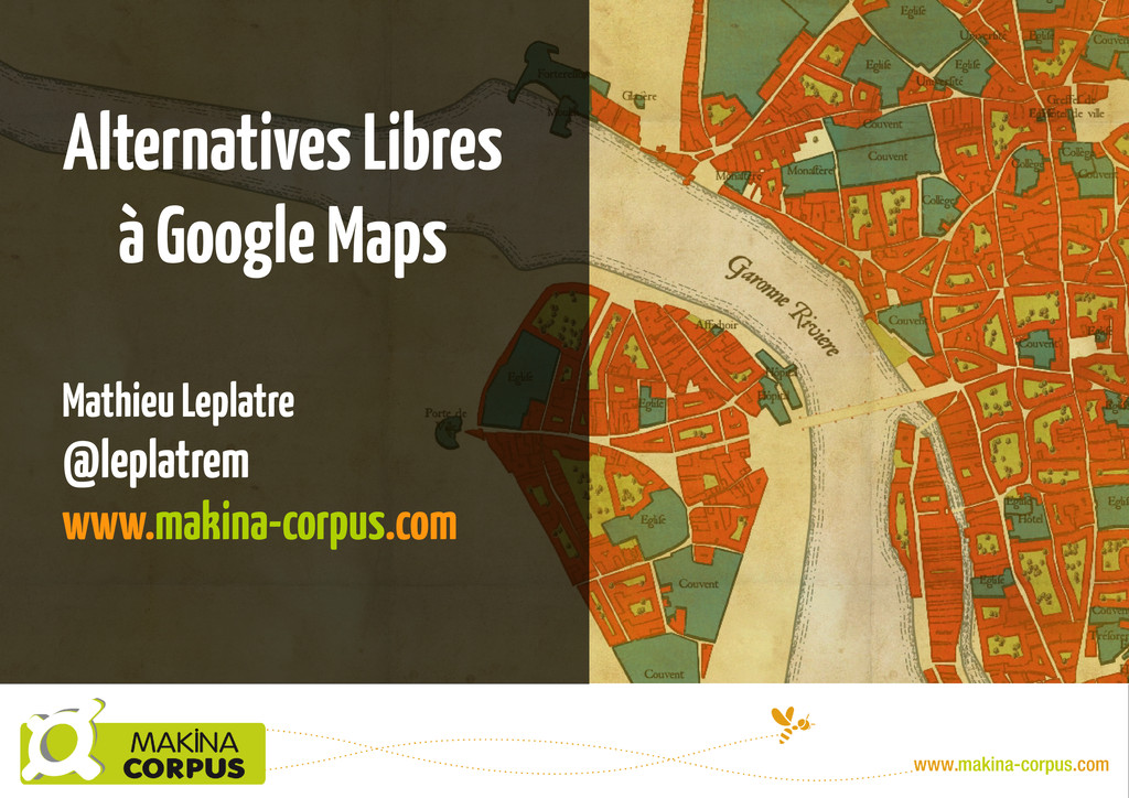 Alternatives Libres à Google Maps Mathieu Lepla...