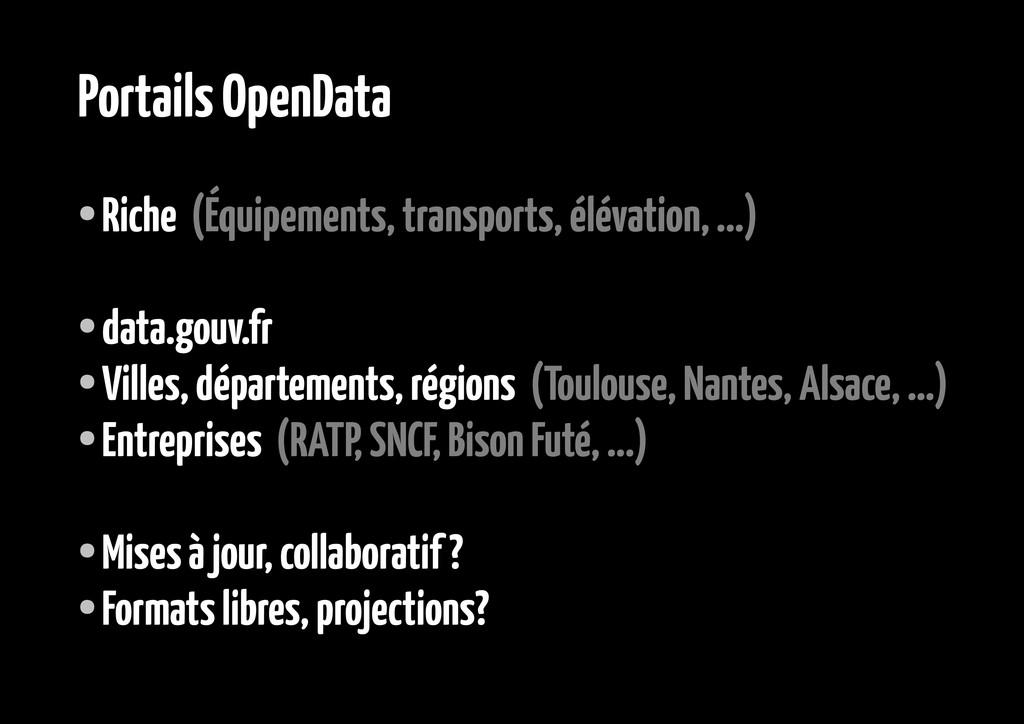 Portails OpenData ● Riche (Équipements, transpo...