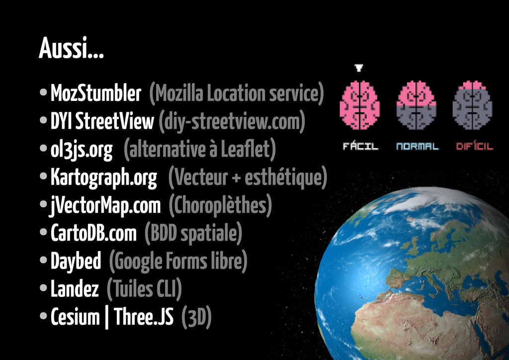 Aussi... ● MozStumbler (Mozilla Location servic...
